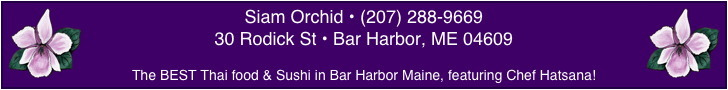 Siam Orchid Bar Harbor